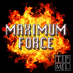 Maximum Force UK